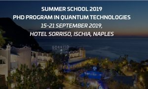 QT PhD Summer School - 15-21 September 2019, Ischia, Naples, Italy Previous Next